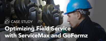 Case Study: Optimizing Field Service with ServiceMax and GoFormz